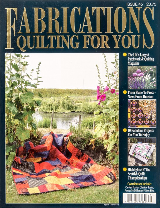 Fabrications Quilting For You issue 45